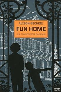 Fun Home : Une tragicomédie familiale par Bechdel