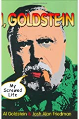 I, Goldstein: My Screwed Life Hardcover