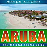 #2: Aruba: The Official Travel Guide