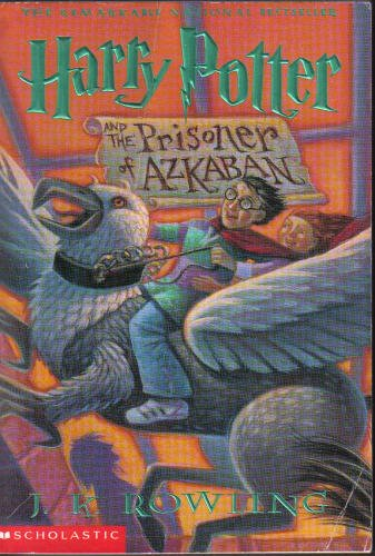 j.k. rowlings harry potter and the prisoner of azkaban (j.k. rowling harry...