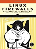 Linux Firewalls : Attack Detection and Response, Rash, Michael, 1593271417