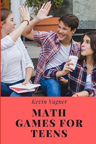 (Math Games For Teens: Math & Logic Puzzles Collection For Teens (Math Games For Middle School))