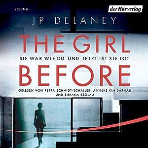 The Girl Before: Sie war wie du. Und jetzt ist sie tot. Hörbuch
