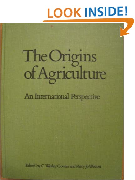 ORIGINS OF AGRICULTURE (Smithsonian Series in Archaeological Inquiry)