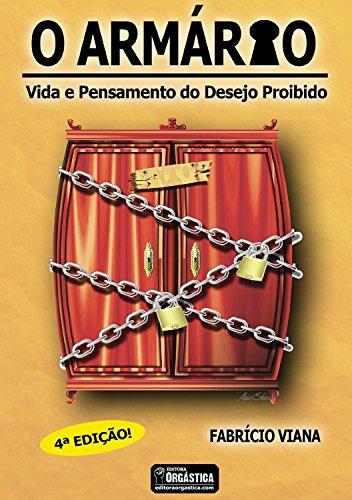 O Armário: Homossexualidade e Saída do Armário (Portuguese Edition)