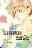 Strobe Edge, Vol. 8