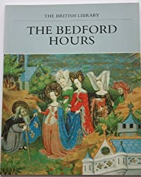 The Bedford Hours (The British Library)