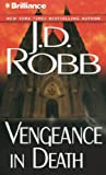 Vengeance in Death (In Death Series)