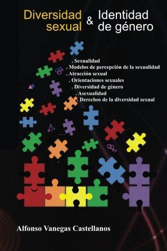 Diversidad sexual e Identidad de genero (Derechos de la diversidad sexual) (Spanish Edition) [Alfonso Vanegas Castellanos] (Tapa Blanda)