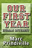 Our First Year, Marc Prindiville, 1451229127