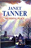 No Hiding Place, Janet Tanner, 0727861646