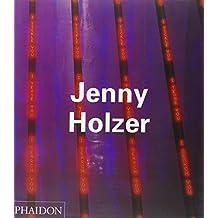 Jenny Holzer (Contemporary Artists) by Holzer, Jenny (1998) Paperback