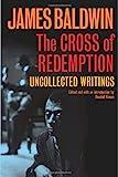 The Cross of Redemption, James Baldwin, 0307378829