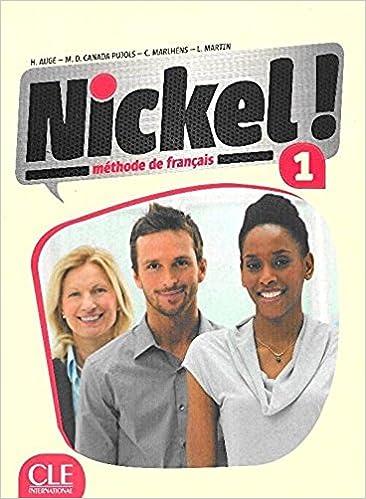Nickel 1 Methode De Francais Niveaux A1 A2 Livre De L