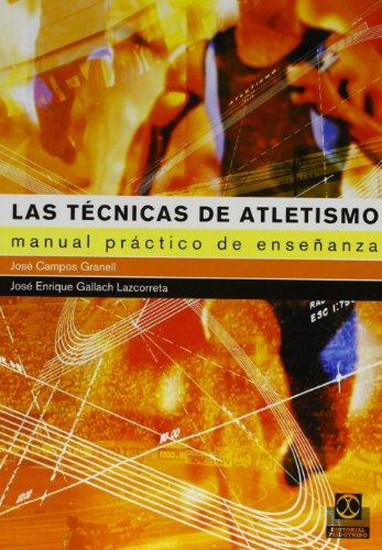 Descargar Libro Las Técnicas Del Atletismo José Campos Granell