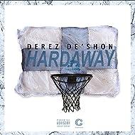 Hardaway [Explicit]