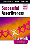 img - for Successful Assertiveness in a Week (Successful business in a week) book / textbook / text book