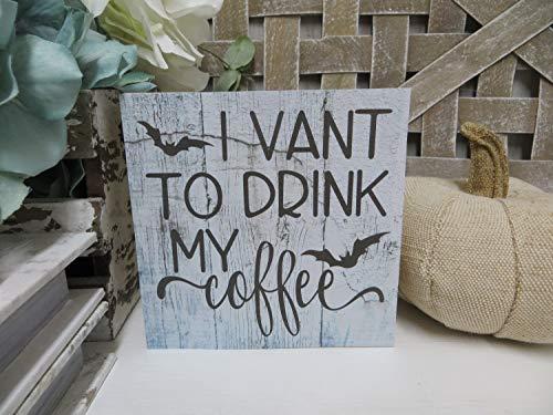 Lplpol Halloween Coffee Sign I Vant to Drink My