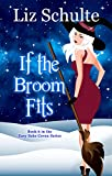 If the Broom Fits (The Easy Bake Coven Series Book 6)