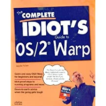The Complete Idiot's Guide to Os/2 Warp