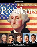 Our Country's Presidents, Ann Bausum, 1426310897