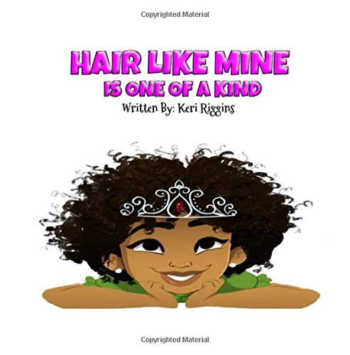 Download Hair Like Mine Is One of a Kind (The DeGeia Collection) (Volume 1) pdf epub