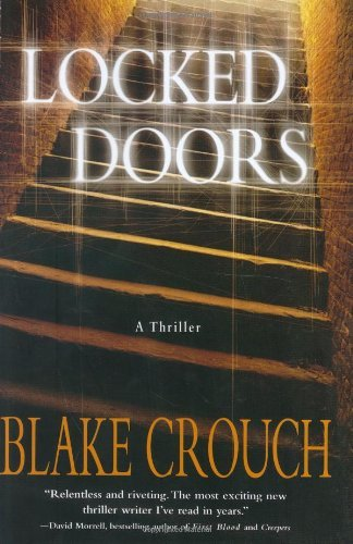 Download By Blake Crouch - Locked Doors: A Thriller (Andrew Thomas) (2005-07-16) [Hardcover] PDF