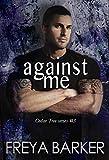 Against Me (Cedar Tree Series Book 3)