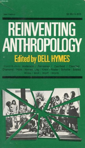 Reinventing anthropology,