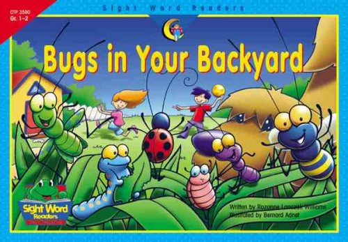 Bugs in Your Backyard (Sight Word Readers)