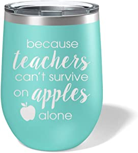 Teacher Wine Glass Tumbler - Funny Teaching and Apple Engraved on 12oz Stemless Cup - Teachers Gifts for Women