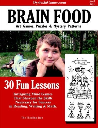 Dyslexia Games - Brain Food - Series B Book 1 (Dyslexia Games Series B) (Volume 1)