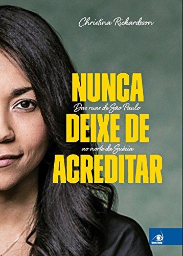 Nunca Deixe de Acreditar (Em Portuguese do Brasil)