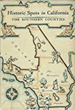Search : Historic spots in California: The southern counties,