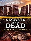 Secrets of the Dead: Murder at Stonehenge