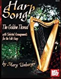 Harp Song - The Golden Thread with Selected Arrangements for the Folk Harp