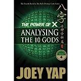 Power of X: Analysing the 10 Gods
