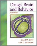 Drugs, Brain, and Behavior: (6th Edition)