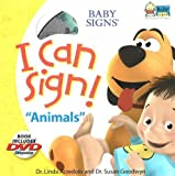 img - for I Can Sign! Animals (Baby Signs (Ideals)) book / textbook / text book