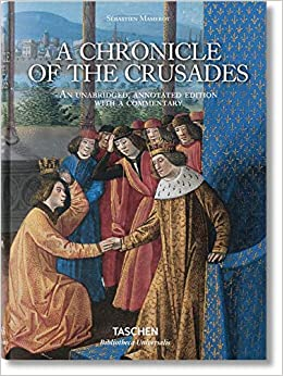 Sébastien Mamerot. A Chronicle Of The Crusades PDF Descarga gratuita