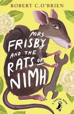 [(Mrs Frisby and the Rats of NIMH)] [ By (author) Robert C. O'Brien ] [July, 2014]