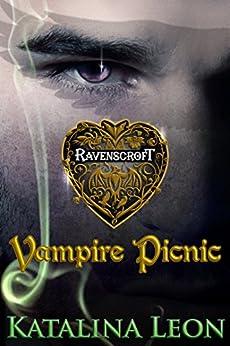 Vampire Picnic: Ravenscroft by [Leon, Katalina]