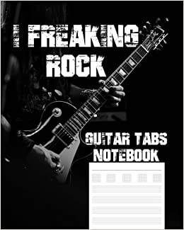 i freaking rock guitar tabs notebook music paper notebook guitar tablature manuscript paper
