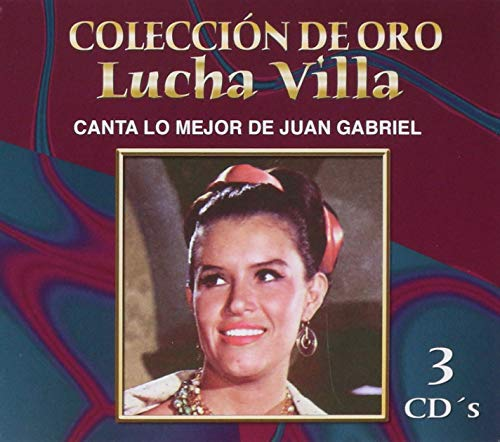 LUCHA VILLA / COLECCION DE ORO CANTA LO MEJOR DE JUAN GABRIEL (3 CDS)