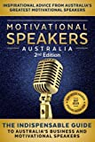 img - for Motivational Speakers Australia II: The Indispensable Guide to Australia's Business and Motivational Speakers book / textbook / text book