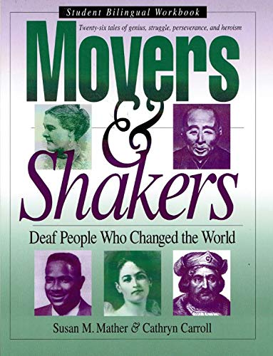 Movers and Shakers: Deaf People Who Changed the World, Student Bilingual Workbook