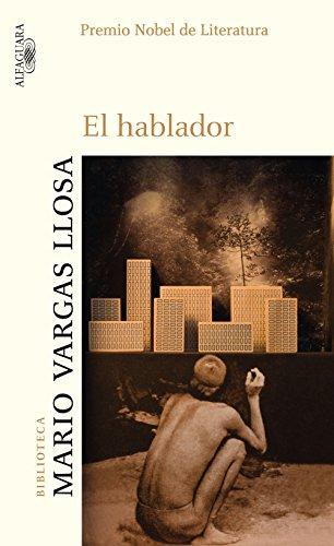 El hablador (Spanish Edition) by [Llosa, Mario Vargas]