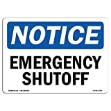 OSHA Notice Sign - Emergency Shutoff | Choose from: Aluminum, Rigid Plastic or Vinyl Label Decal | Protect Your Business, Construction Site, Warehouse & Shop Area | Made in The USA