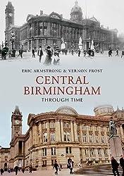 Central Birmingham Through Time