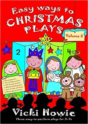 easy ways to christmas plays v 2 three easy to perform plays for 3 7s amazoncouk vicki howie books